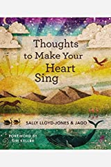 Thoughts to Make Your Heart Sing Hardcover
