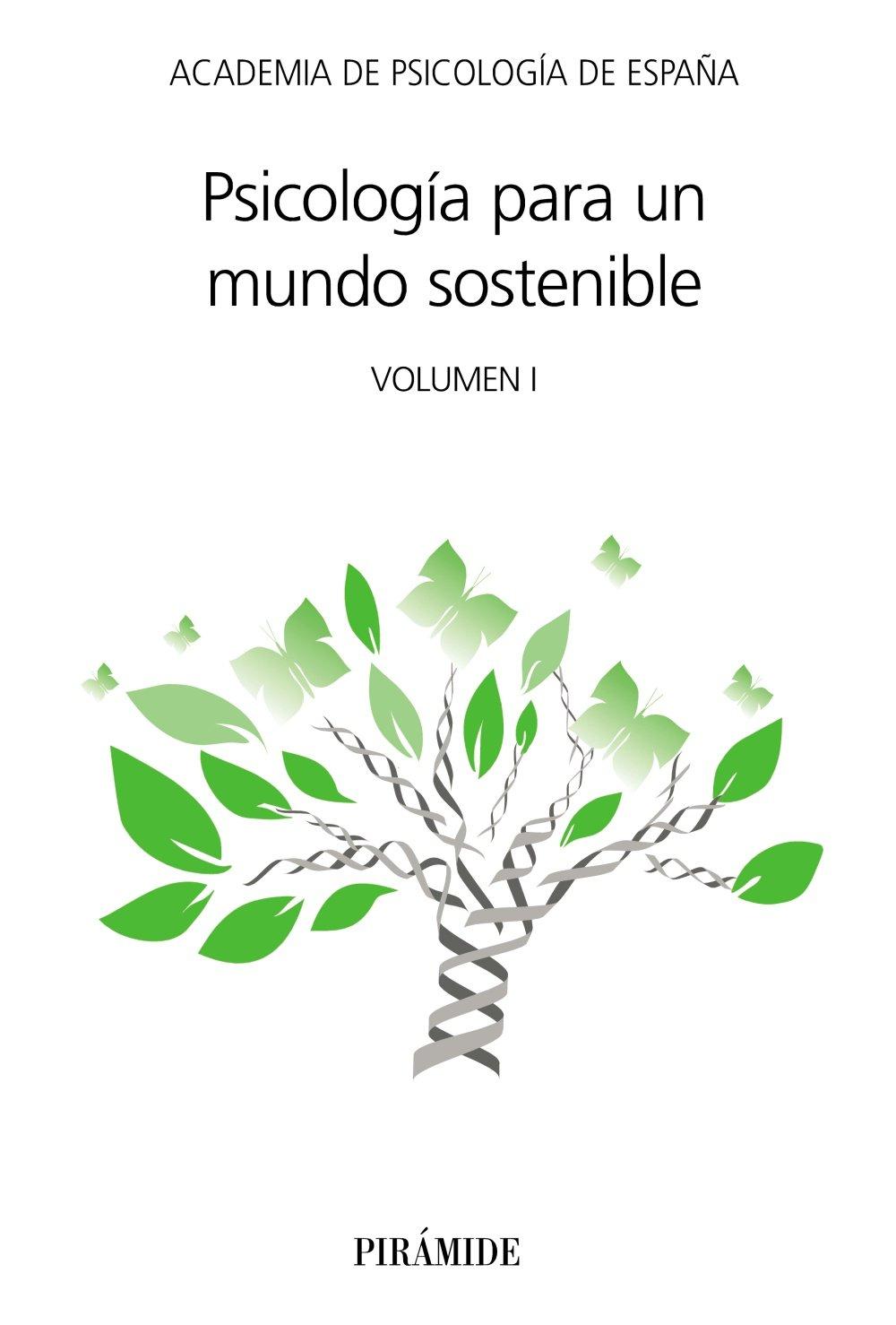 Psicología para un mundo sostenible: Volumen I AC-Psicología: Amazon.es: Academia de Psicología de España: Libros