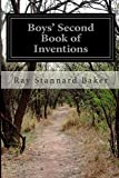 Boys' Second Book of Inventions, Ray Stannard Baker, 1500203211