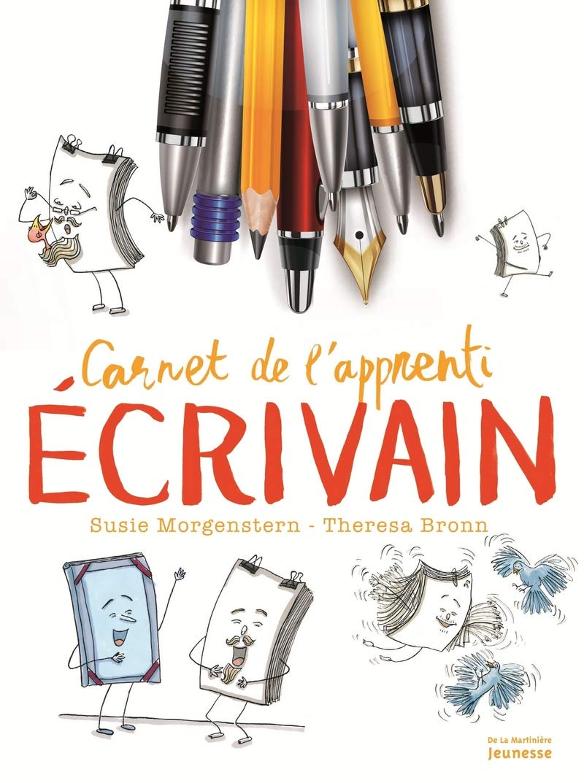 Carnet de l'apprenti écrivain : 300 activités pour l'expression écrite (élémentaire et collège)