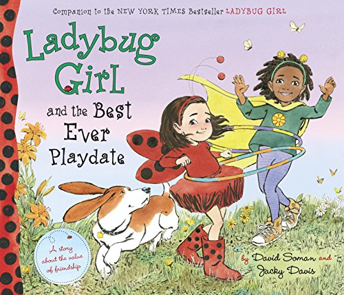 Ladybug Girl and the Best Ever Playdate ()