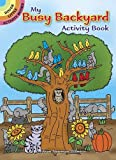 My Busy Backyard Activity Book (Dover Little Activity Books)