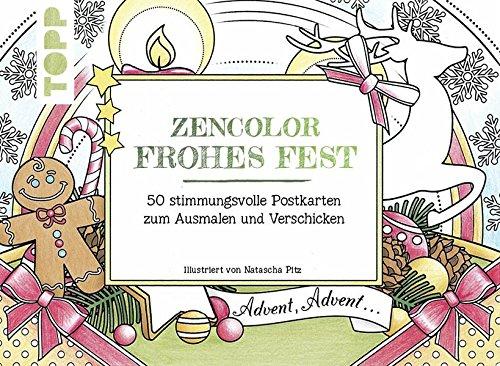 Zencolor Frohes Fest: 50 stimmungsvolle Postkarten zum Ausmalen und Verschicken