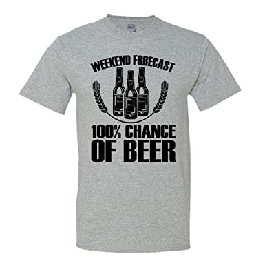 cd8bc6082 mintytees keepin' It Fresh Funny Beer T-Shirt Weekend Forecast 100% Chance  of