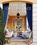 img - for The Art of Elegance: Classic Interiors book / textbook / text book