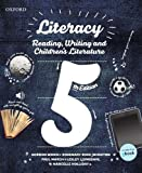 img - for Literacy: Reading, Writing and Children's Literature book / textbook / text book