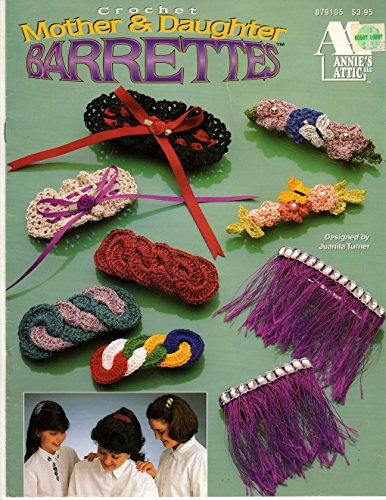 CROCHET MOTHER & DAUGHTER BARRETTES - ANNIE'S ATTIC NO 879105