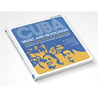 Cuba: Music and Revolution: Original Album Cover Art of Cuban Music, The Record Sleeve Designs of Revolutionary Cuba…