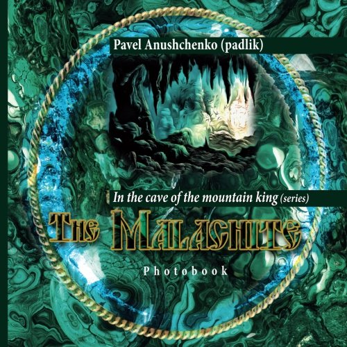 The Malachite: In the cave of the mountain king (series)