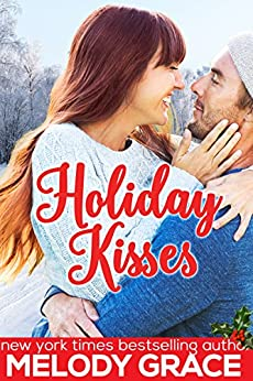 Holiday Kisses by [Grace, Melody]