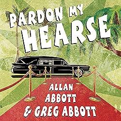 Pardon My Hearse
