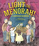 Light the Menorah!: A Hanukkah Handbook