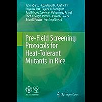 Pre-Field Screening Protocols for Heat-Tolerant Mutants in Rice (English Edition)
