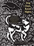 Dog Days, Raven Nights, John M. Marzluff and Colleen Marzluff, 0300192479