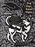 Dog Days, Raven Nights, John M. Marzluff and Colleen Marzluff, 0300192479