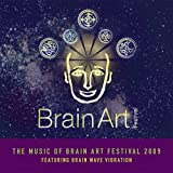 The Music of the Brain Art Festival 2009 CD: Featuring Brain Wave Vibration