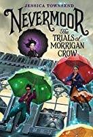 Nevermoor: The Trials Of Morrigan