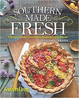 southern living southern made fresh vibrant dishes rooted in