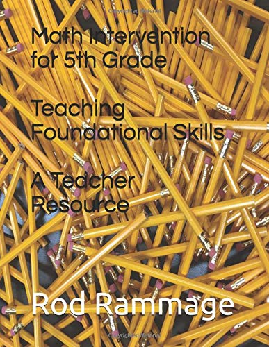 Download Math Intervention for 5th Grade--Teaching Foundational Skills--A Teacher Resource ebook