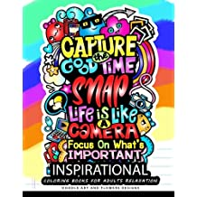 Inspirational Coloring books for adults relaxation: Motivation Quotes: A Positive & Uplifting