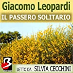 Il Passero Solitario [The Thrush] | Giacomo Leopardi