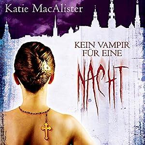 Kein Vampir für eine Nacht (Dark Ones 2) Hörbuch