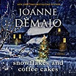 Snowflakes and Coffee Cakes | Joanne DeMaio