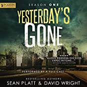 Yesterday's Gone: Season One | Sean Platt, David Wright