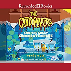 The Candymakers and the Great Chocolate Chase Audiobook