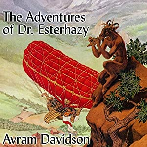 The Adventures of Doctor Eszterhazy Audiobook
