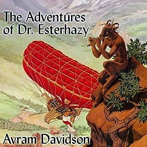 The Adventures of Doctor Eszterhazy Audiobook
