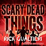 Scary Dead Things: The Tome of Bill, Book 2 | Rick Gualtieri
