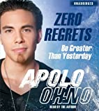 img - for Zero Regrets: Be Greater Than Yesterday [Audiobook, Unabridged] [Audio CD] book / textbook / text book