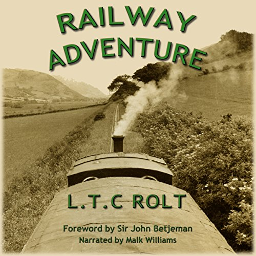 Railway Adventure by Rolt Books