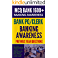Bankig and Financial Awareness Question Bank 1600+ MCQs from Previous Papers: important for Bank PO Clerk IBPS RBI SBI RRB NABARD & Insurance AO & Assistant Exams