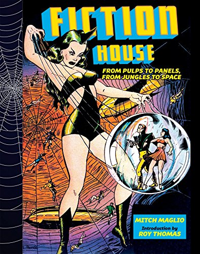 Fiction House: From Pulps To Panels, From Jungles To Space]()