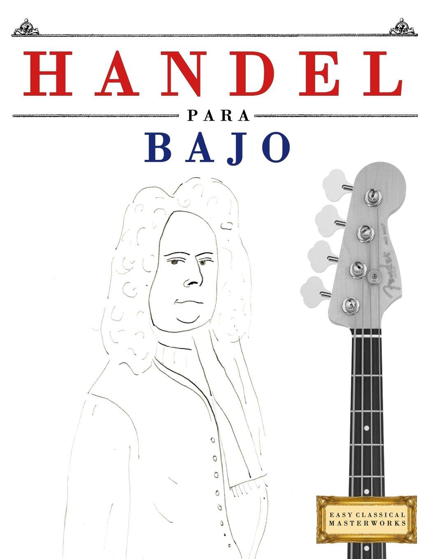 Handel para Bajo: 10 Piezas Fáciles para Bajo Libro para ...