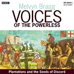 Voices of the Powerless: Plantation and the Seeds of Discord