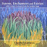 Capella Savaria/ M. Thery-Smith Syrens,Enchanters And Fairies Symphonic Music
