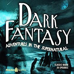 Dark Fantasy: Adventures in the Supernatural