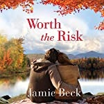 Worth the Risk: St. James, Book 3 | Jamie Beck