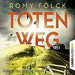 Totenweg | Romy Fölck