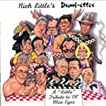 Dumb-ettes | Rich Little