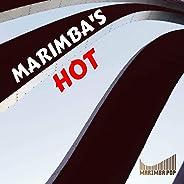 Marimba's Hot