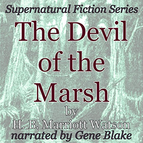 The Devil of the Marsh: Supernatural Fiction Series