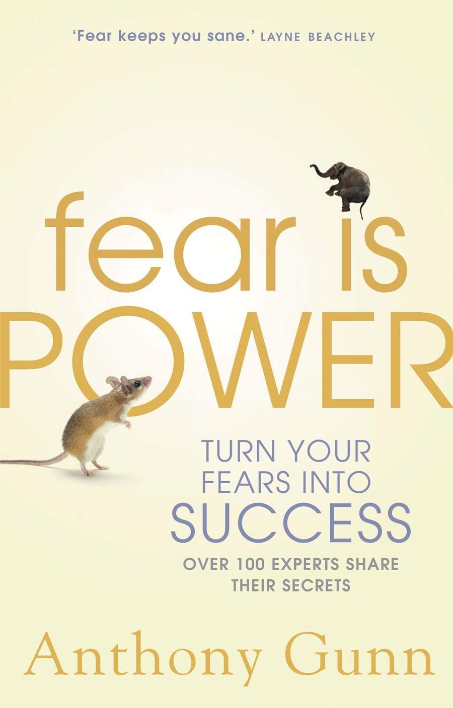 Fear is Power: Turn Your Fears Into Success: Amazon.es: Gunn ...