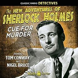Sherlock Holmes: Cue for Murder