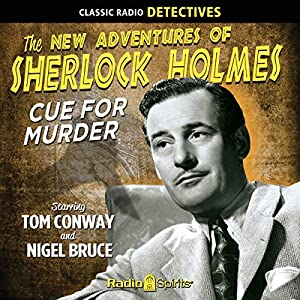 Sherlock Holmes: Cue for Murder Radio/TV Program