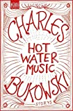 hot water music bukowski - Hot Water Music