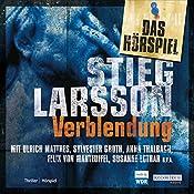 Verblendung. Das Hörspiel | Stieg Larsson